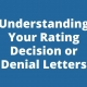 Understanding Your Rating Decision or Denial Letters